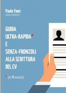Guida su Come Scrivere un Curriculum - Scrittura Curriculum Vitae e Revisione CV Professionale