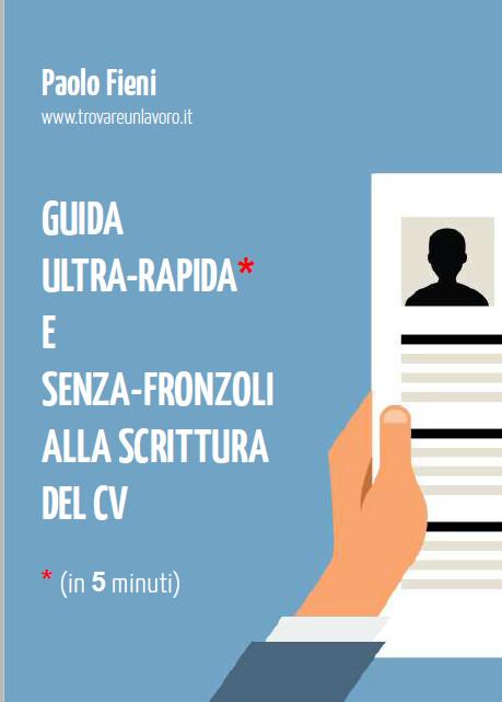 Scrittura Curriculum Vitae e Revisione CV Professionale - Come Scrivere un Curriculum - Guida