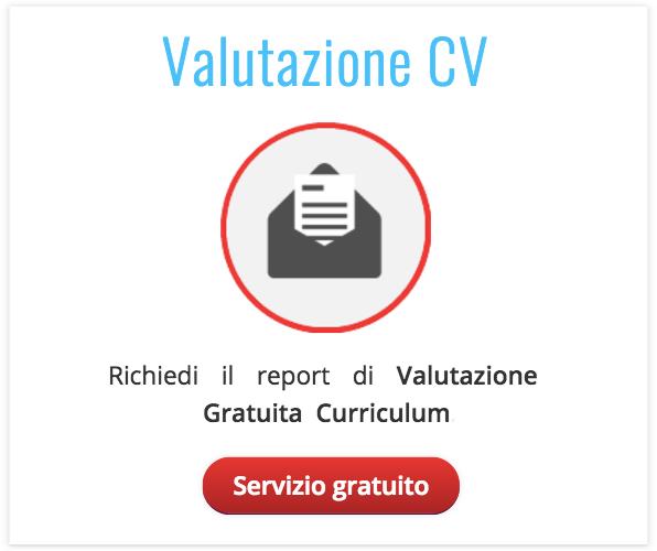 Valutazione gratuita del Curriculum Vitae